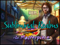 Subliminal Realms - The Masterpiece Deluxe