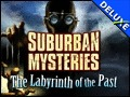 Suburban Mysteries - The Labyrinth of the Past