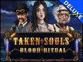 Taken Souls - Blood Ritual Deluxe