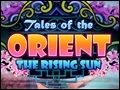 Tales of the Orient  The Rising Sun Deluxe