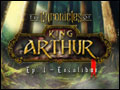 The Chronicles of King Arthur - Episode 1 - Excalibur Deluxe