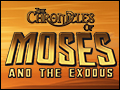 The Chronicles of Moses and the Exodus Deluxe
