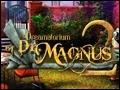 The Dreamatorium of Dr. Magnus 2 Deluxe