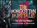 The Forgotten Fairy Tales - The Spectra World Deluxe