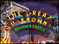 The Great Unknown - Houdini's Castle Deluxe