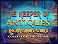 The Keeper of Antiques - The Imaginary World Deluxe