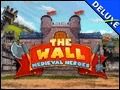 The Wall - Medieval Heroes Deluxe