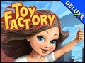 Toy Factory Deluxe