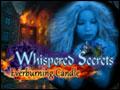 Whispered Secrets - Everburning Candle Deluxe