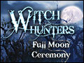 Witch Hunters - Full Moon Ceremony Deluxe