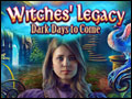 Witches' Legacy - Dark Days to Come Deluxe