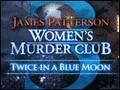 Women's Murder Club - Twice in a Blue Moon