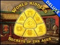 World Riddles 2 - Secrets of the Ages