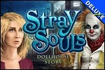 Stray Souls - Dollhouse Story Deluxe
