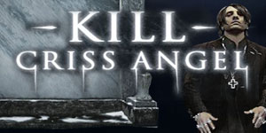 Kill Criss Angel