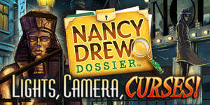 Nancy Drew® - Dossier™ - Lights, Camera, Curses!