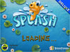 Splash gameplay