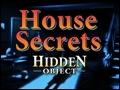 House Secrets