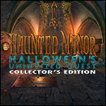 Haunted Manor - Halloween's Uninvited Guest Collector's Edition