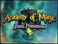 Academy of Magic - Dark Possession Deluxe