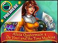 Alicia Quatermain 4 - Da Vinci and the Time Machine Deluxe