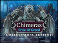 Chimeras - Price of Greed Deluxe