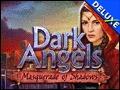 Dark Angels - Masquerade of Shadows