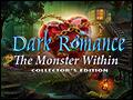 Dark Romance - The Monster Within Deluxe