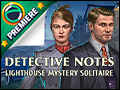 Detective Notes - Lighthouse Mystery Solitaire Deluxe