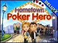 Hometown Poker Hero