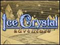 Ice Crystal Adventure Deluxe