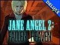 Jane Angel 2 - Fallen Heaven Deluxe