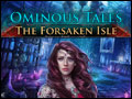 Ominous Tales - The Forsaken Isle Deluxe