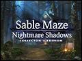 Sable Maze - Nightmare Shadows Deluxe