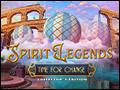 Spirit Legends - Time for Change Deluxe