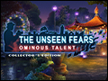 The Unseen Fears - Ominous Talent Deluxe