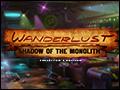 Wanderlust - Shadow of the Monolith Deluxe