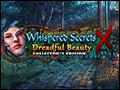 Whispered Secrets - Dreadful Beauty Deluxe