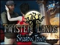 Twisted Lands - Shadow Town